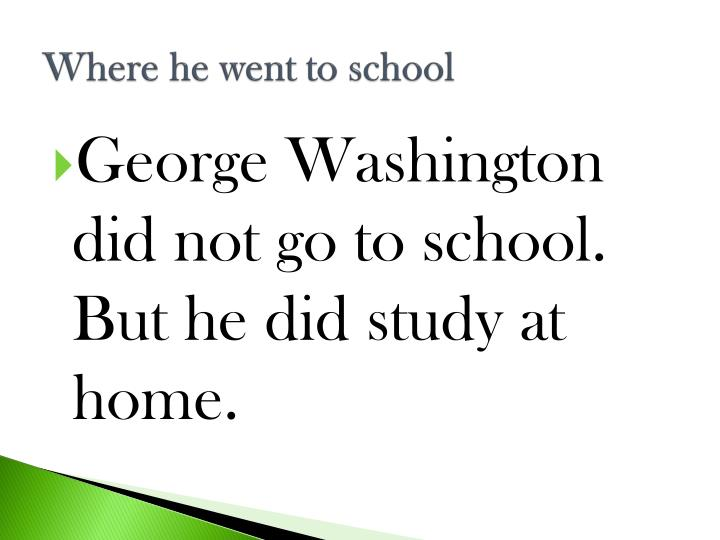 Where he went to school