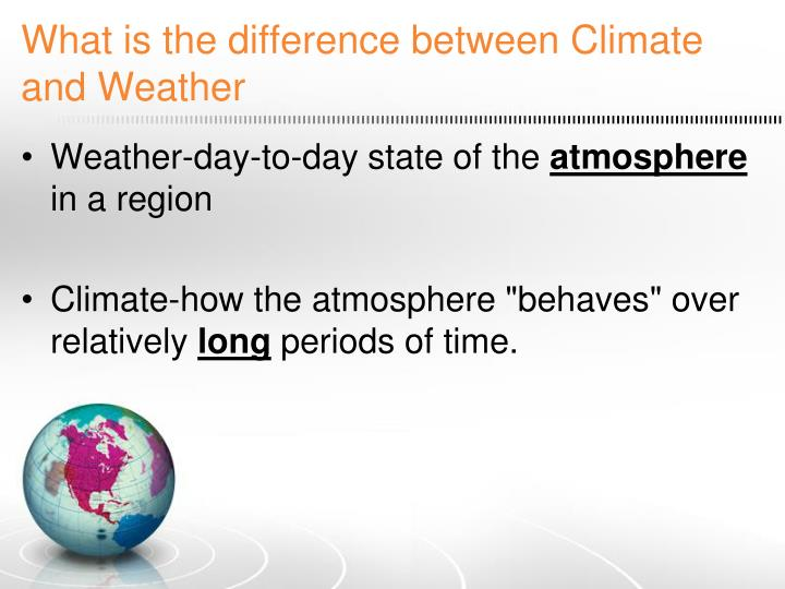 What is the difference between climate and weather