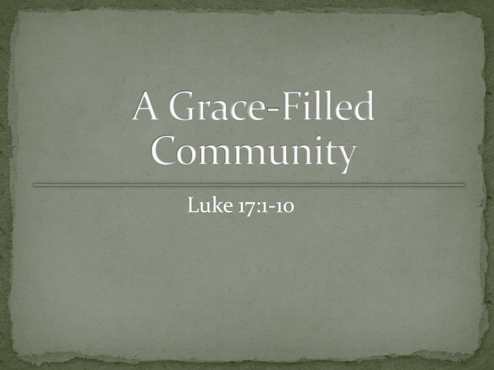 A Grace-Filled Community