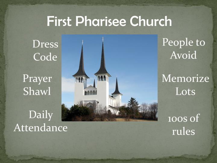 First Pharisee Church