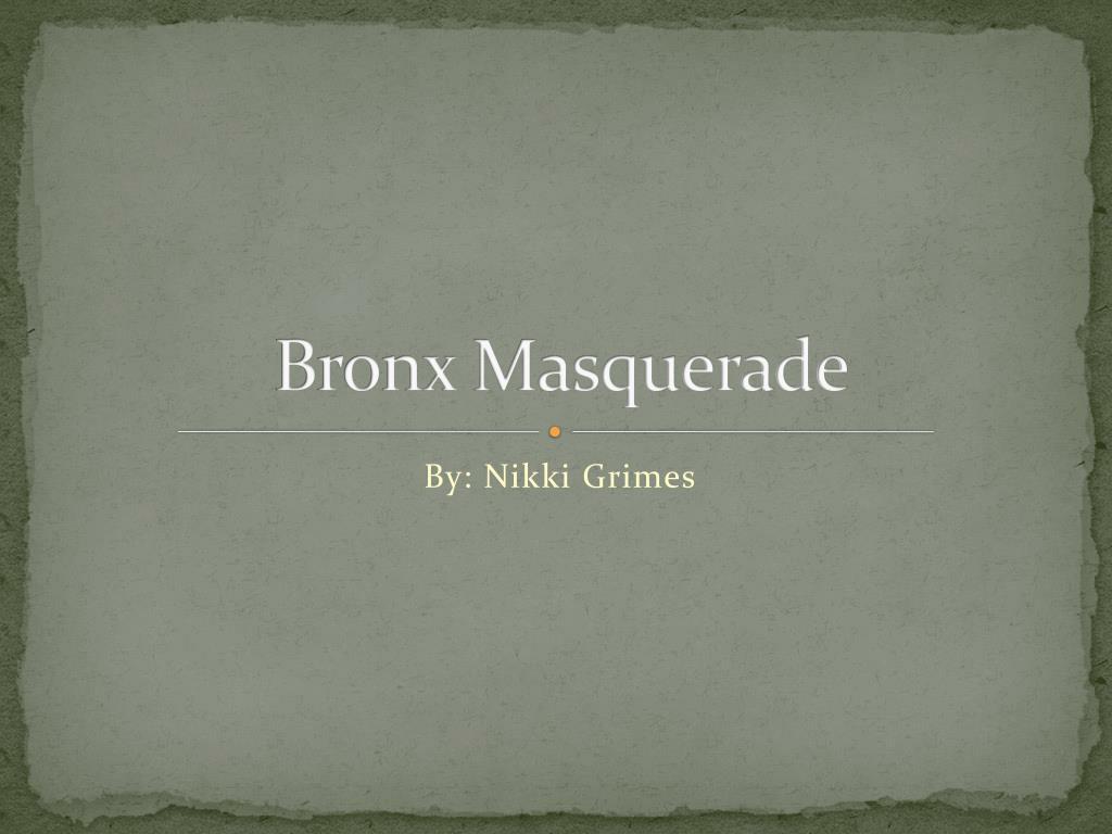 bronx masquerade conflict