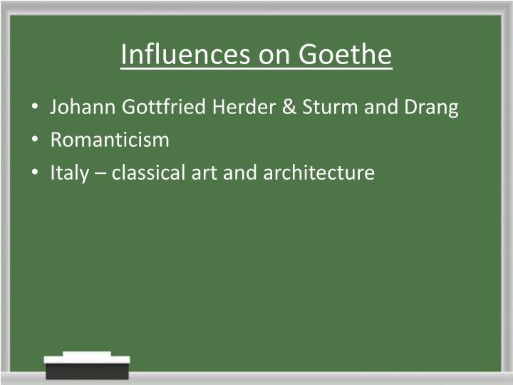 Influences on Goethe