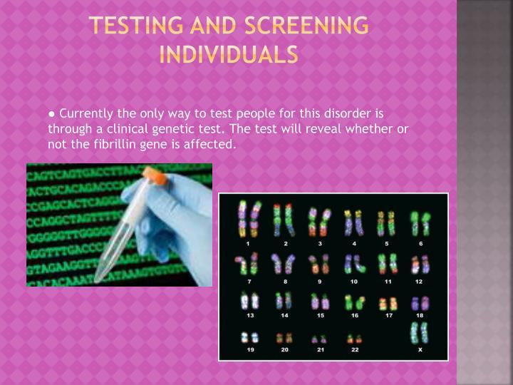 Testing and Screening Individuals