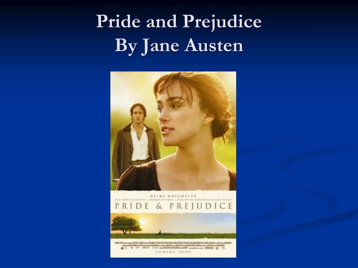 an analysis of the topic of jane austens pride and prejudice