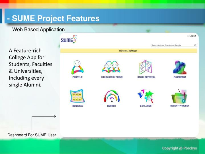 - SUME Project Features