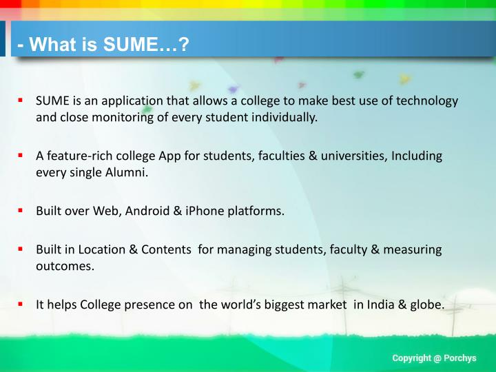 - What is SUME…?