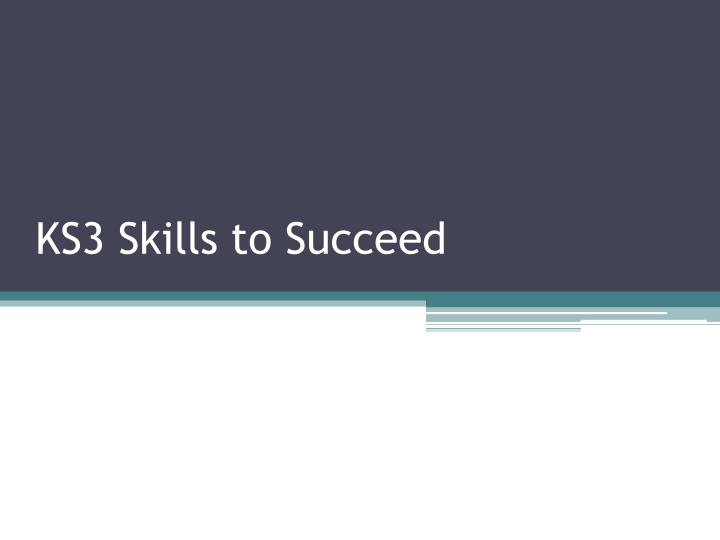 ks3 skills to succeed n.