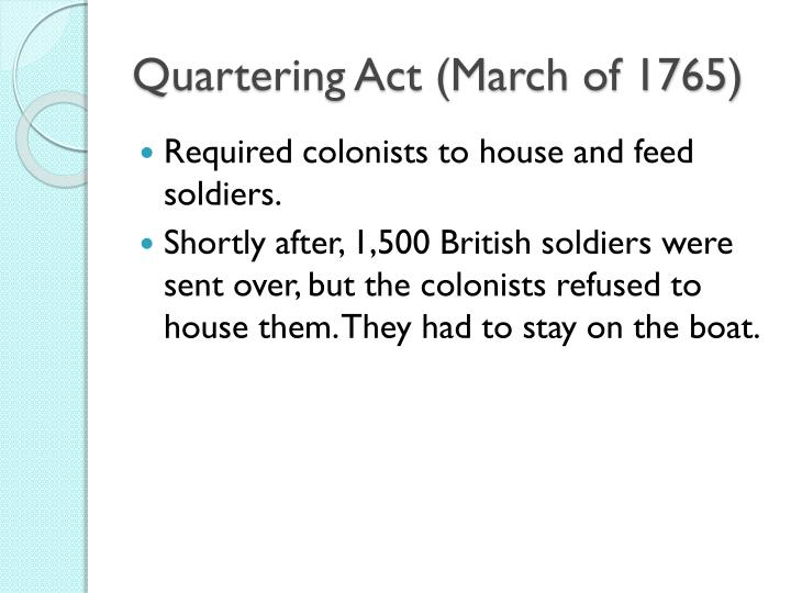 Quartering Act (March of 1765)