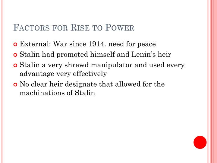 Factors for Rise to Power