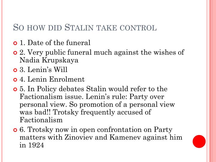 So how did Stalin take control
