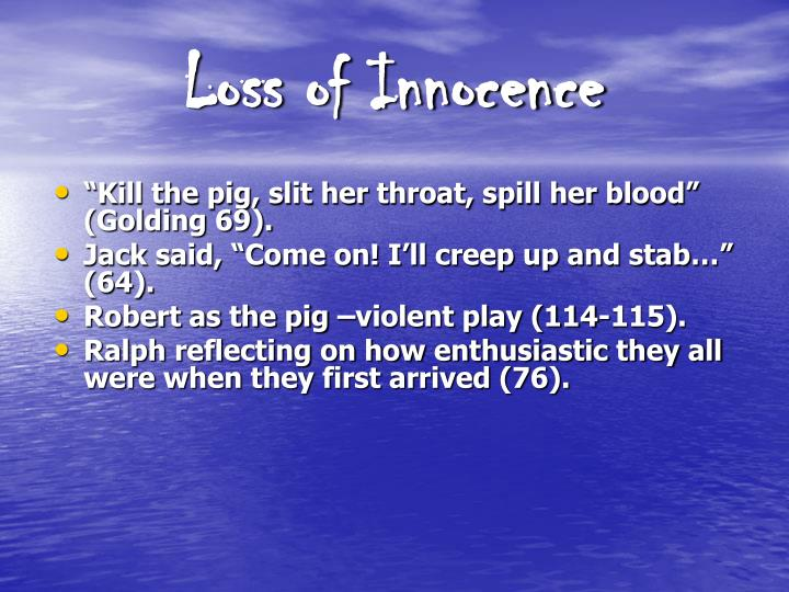 loss of innocence essays Bad feminist: essays how to win friends and influence people angela's ashes: a memoir steve jobs the silver linings playbook: a novel  documents similar to to kill a mockingbird essay about innocence to kill a mockingbird notes uploaded by theodore lam to kill a mockingbird literary analysis essay prompt and rubric 1 uploaded by.