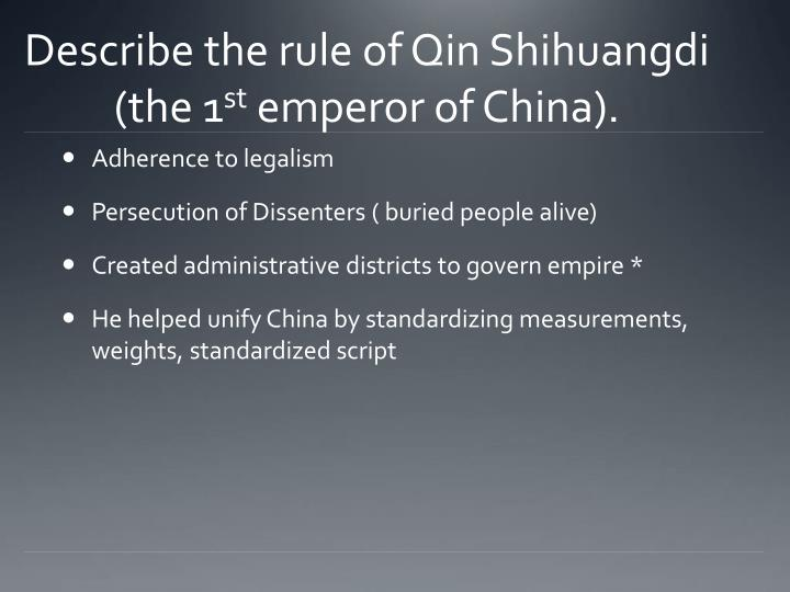 describe the rule of qin shihuangdi the 1 st emperor of china