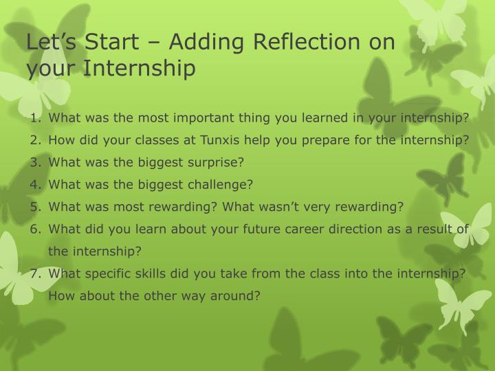 Let's Start – Adding Reflection on your Internship