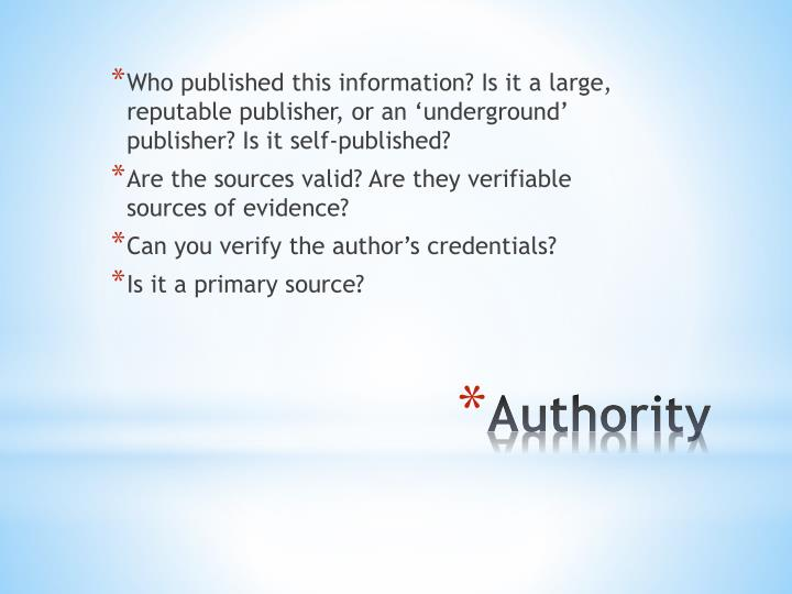 Who published this information? Is it a large, reputable publisher, or an 'underground' publisher? Is it self-published?
