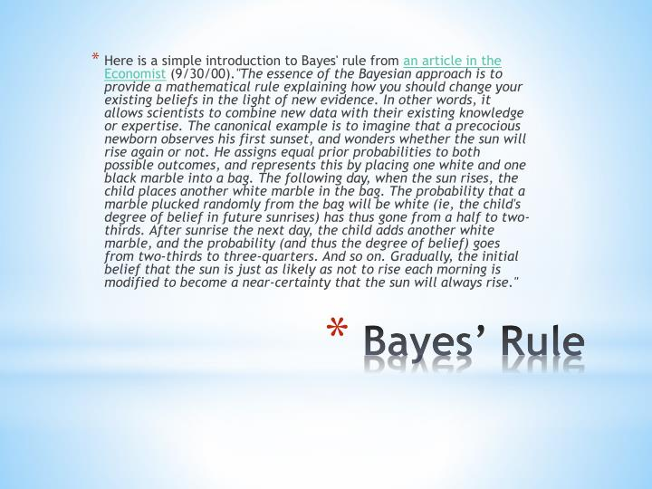 Here is a simple introduction to Bayes' rule from