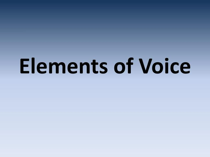 elements of voice n.
