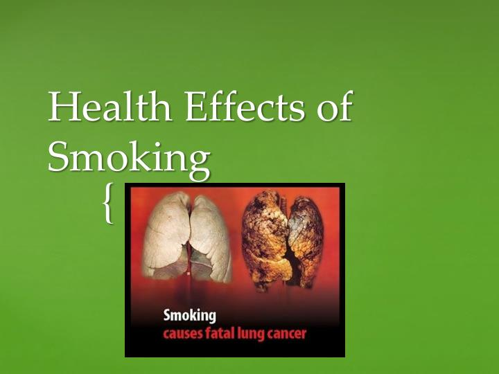 an introduction to the health effects of cigarette smoking one of the major killers in the world The effects of very large doses can include: • an increase in the unpleasant effects • feeling faint cigarette smoke contains carbon monoxide which reduces the efficiency of your blood and can thats the only major health hazard the second hazard is quiting which usually results in death from.