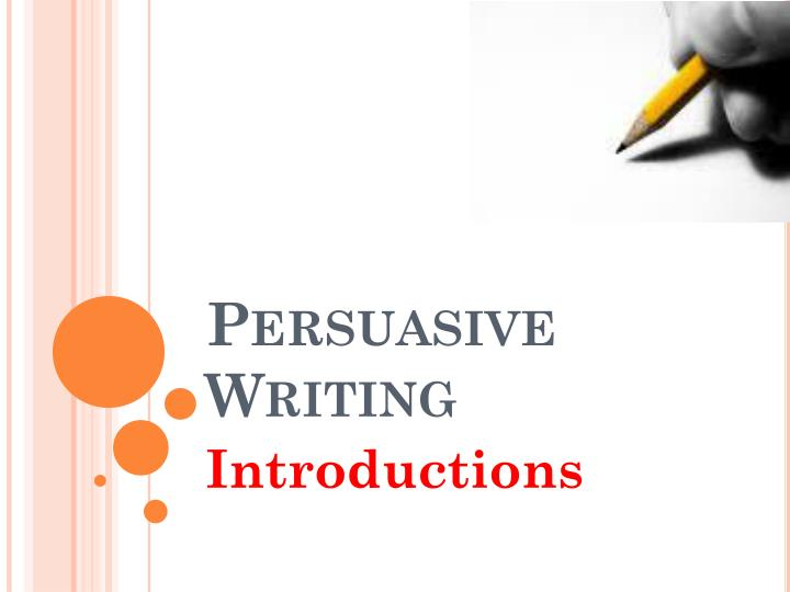 persuasive writing introduction Writing introduction in an essay conclusions favourite place to visit essay urdu essay why learn english republic day poverty in world essays history criteria for essay writing test essay about school.