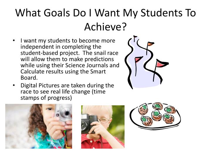 What Goals Do I Want My Students To Achieve?