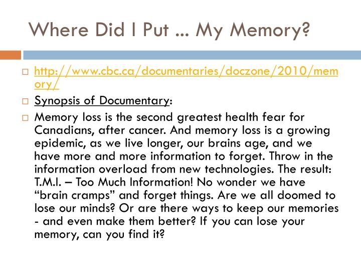 Where Did I Put ... My Memory?