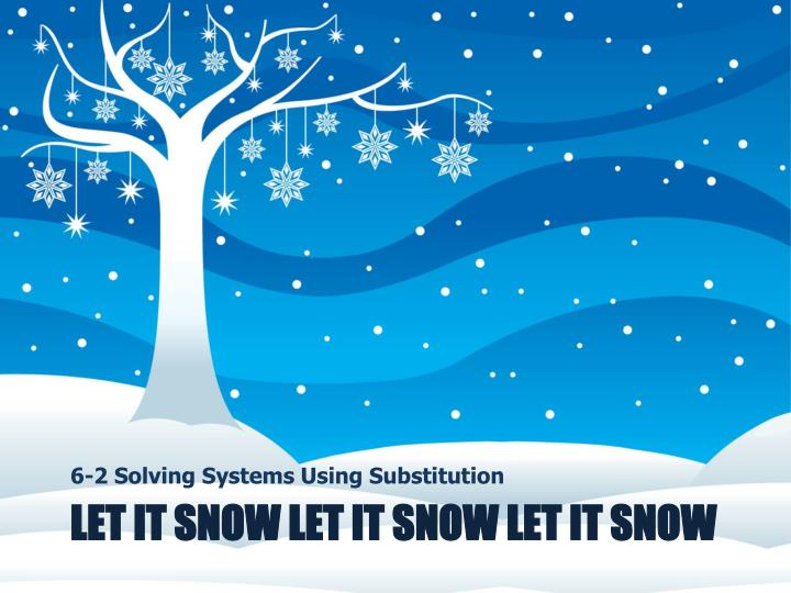 6-2 Solving Systems Using Substitution