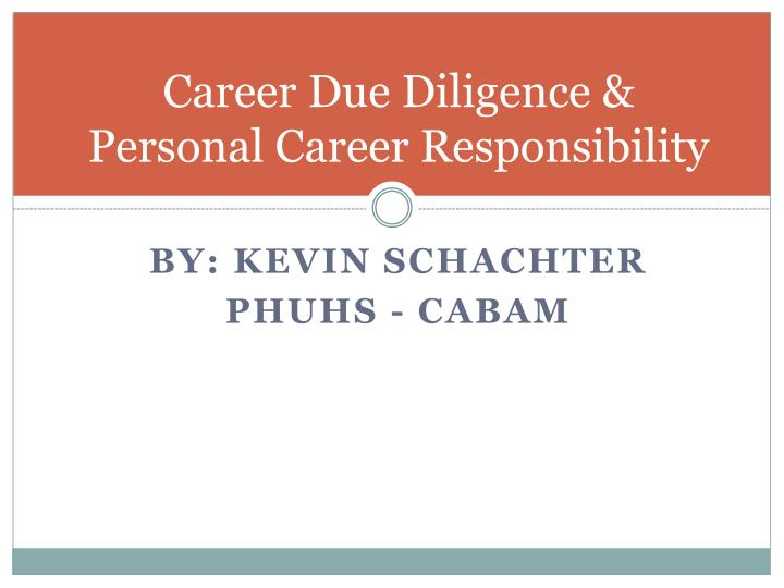 Career Due Diligence &