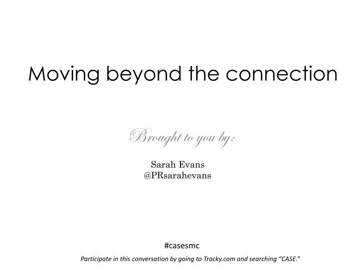 moving beyond the connection n.