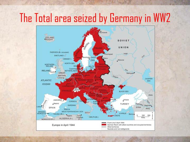 The Total area seized by Germany in WW2