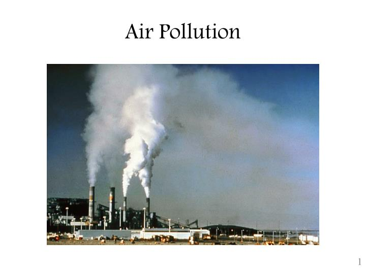 air pollution problem essay Air pollution: causes, problems in this essay the issues of the government and what the public can do to help to eliminate the problems of air pollution.