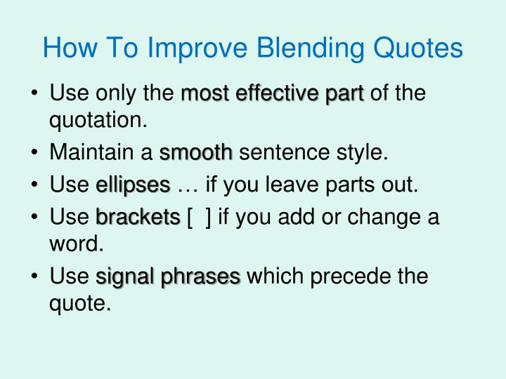 How to improve blending quotes