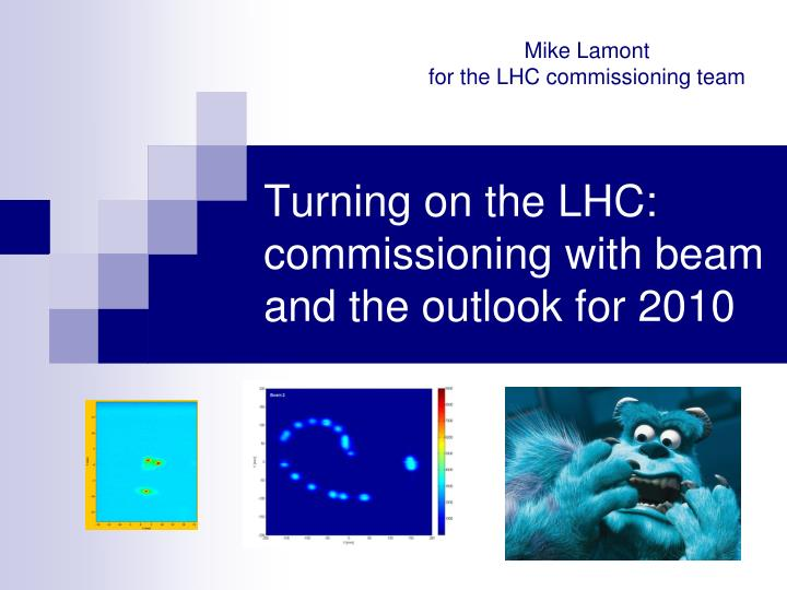 Turning on the lhc commissioning with beam and the outlook for 2010