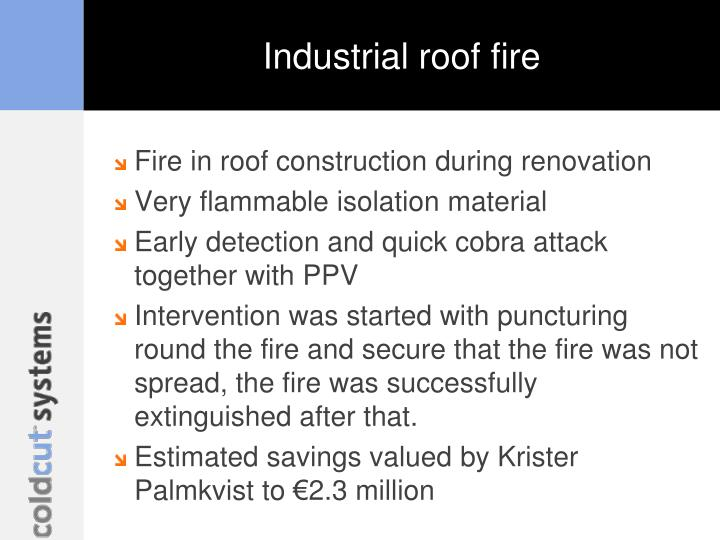 Industrial roof fire
