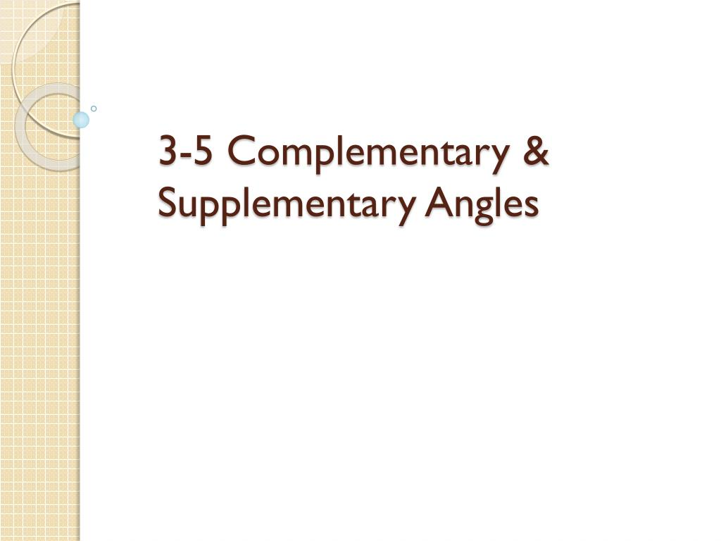 ppt - 3-5 complementary & supplementary angles powerpoint
