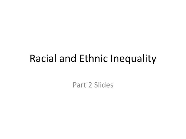 essays on racial inequality Racial inequality news and opinion first-person essays, features, interviews and q&as about life today.