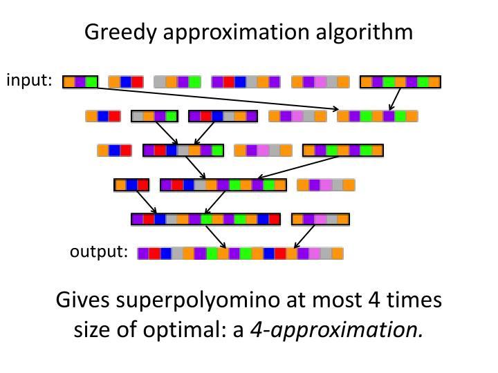 Greedy approximation algorithm