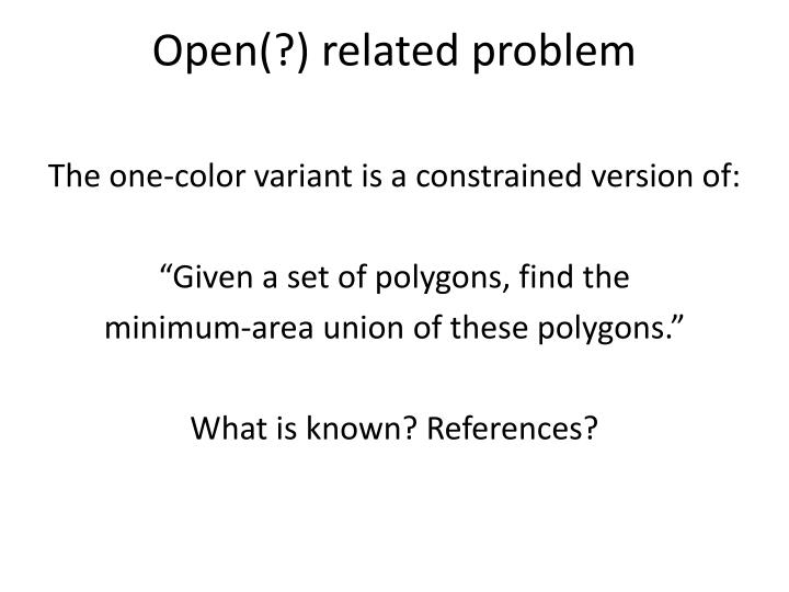 Open(?) related problem