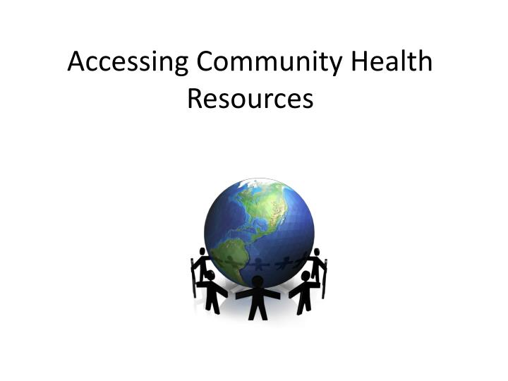 accessing community health resources n.