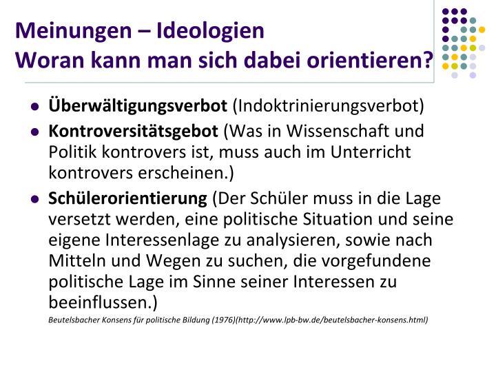 Meinungen – Ideologien