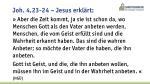 joh 4 23 24 jesus erkl rt