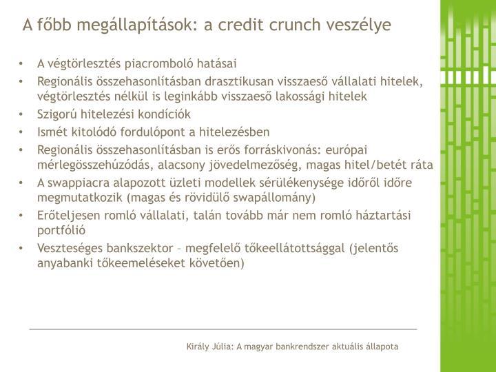 A főbb megállapítások: a credit