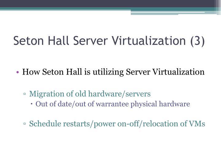 Seton Hall Server Virtualization (3)