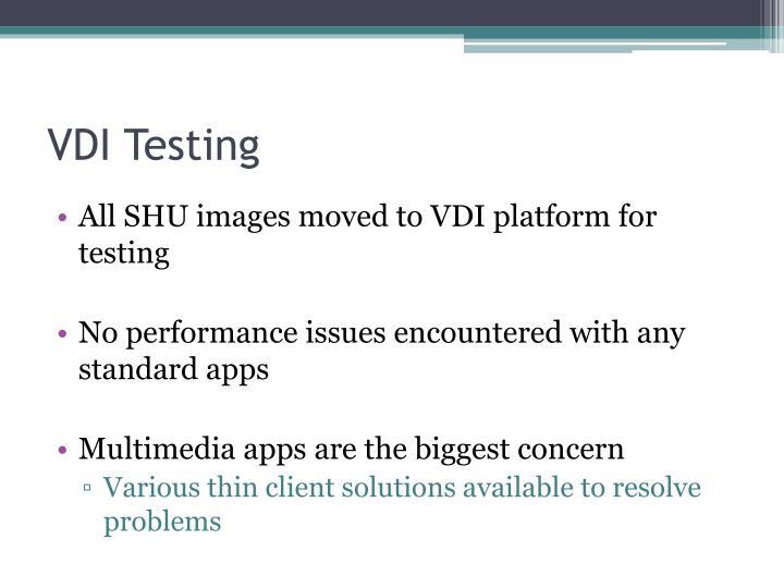 VDI Testing