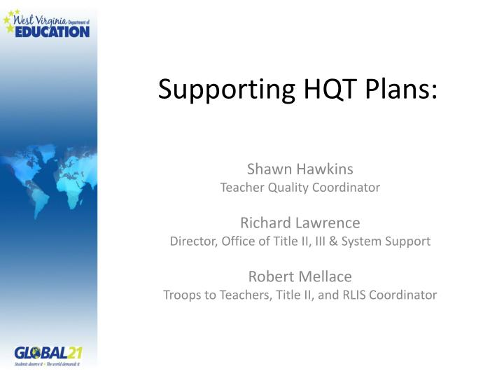 supporting hqt plans