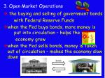 3 open market operations