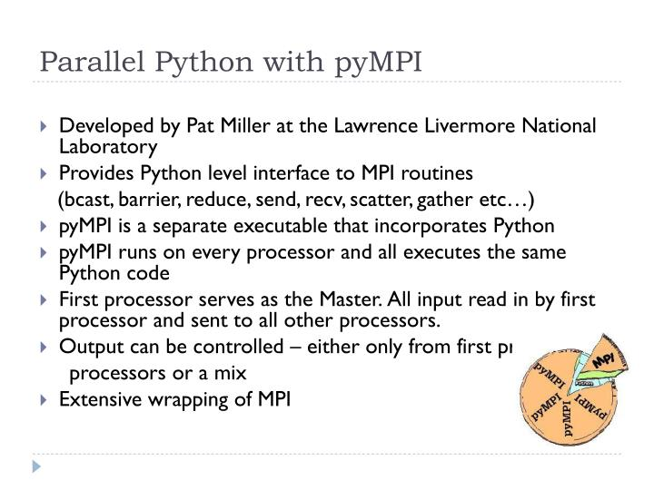 Parallel Python with pyMPI
