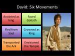 david six movements