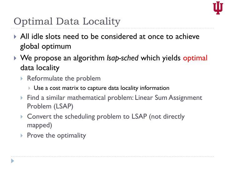 Optimal Data Locality