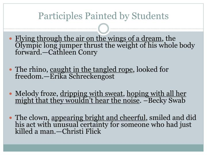 Participles Painted by Students