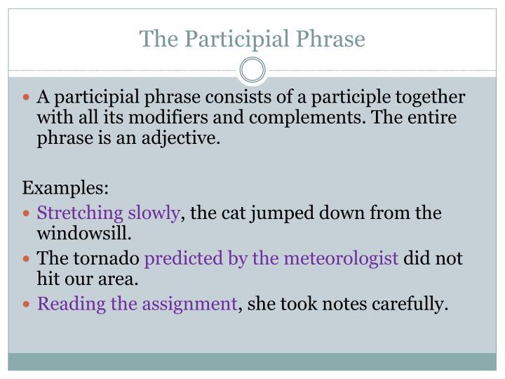 The Participial Phrase