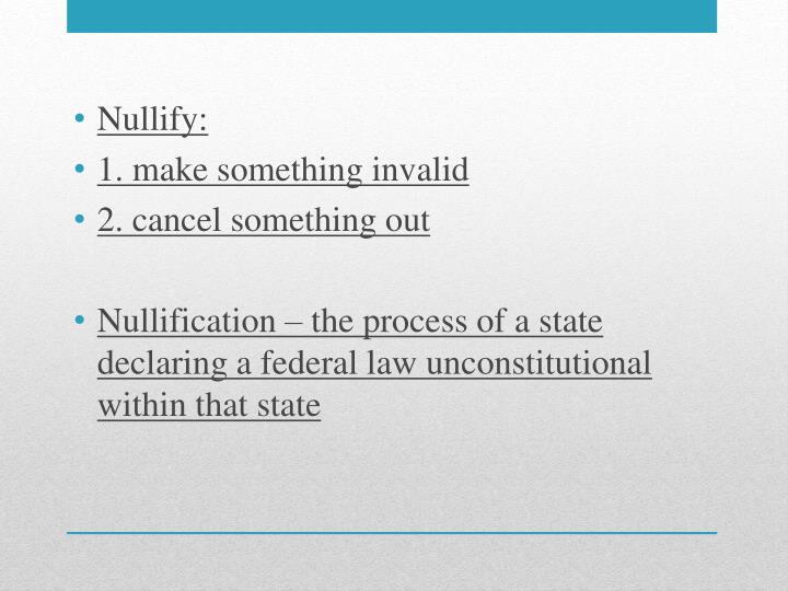 Nullify: